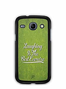 YuBingo Laughing is the Best Exercise Designer Mobile Case Back Cover for Samsung Galaxy Core