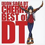 「イクシオン サーガ DT」アルバム IXION SAGA DT CHERRY BEST of DT