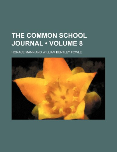 The Common school journal (Volume 8)