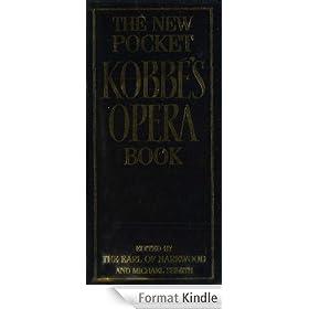 The New Pocket Kobb�'s Opera Book