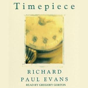 Timepiece | [Richard Paul Evans]
