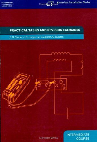 Practical Tasks: Electrical Installation Series: Intermediate Course