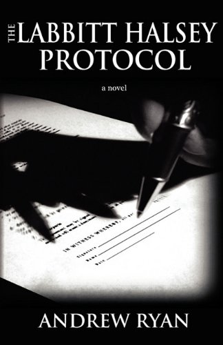 The Labbitt Halsey Protocol by Andrew M. Ryan