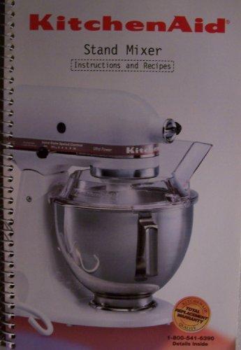 Kitchenaid Stand Mixer Instructions And Recipes 9704323 Rev A