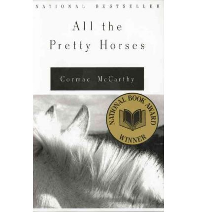 All The Pretty Horses (Vintage International) (Paperback) - Common