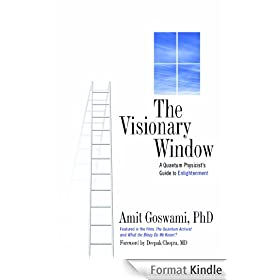 The Visionary Window: A Quantum Physicist's Guide to Enlightenment