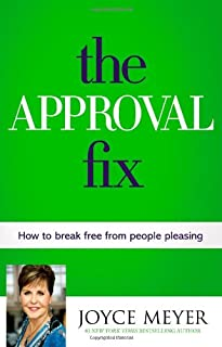 Book Cover: The Approval Fix: How to Break Free from People Pleasing