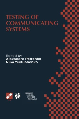 Testing Of Communicating Systems: Proceedings Of The Ifip Tc6 11Th International Workshop On Testing Of Communicating Systems (Iwtcs'98) August ... In Information And Communication Technology)