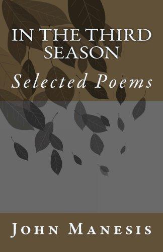 In the Third Season: Poems by John Manesis