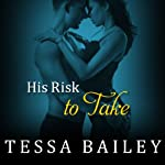 His Risk to Take: Line of Duty, Book 2 (       UNABRIDGED) by Tessa Bailey Narrated by Alice Chapman