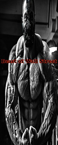 The Beast of Wall Street (English Edition)