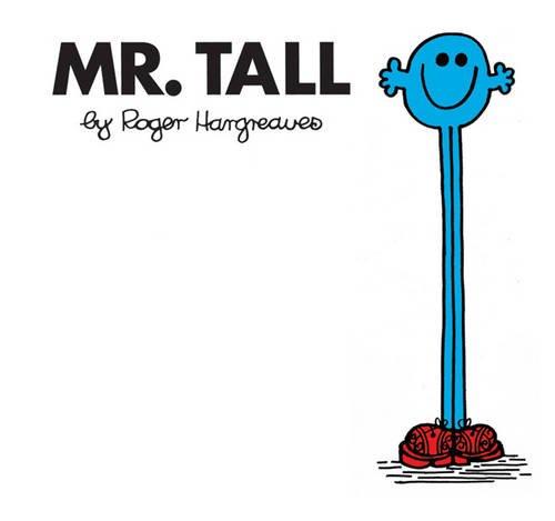 Mr. Tall (Mr. Men Classic Library)