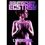 """Raumschiff Ecstasy 1.1: Vorspielvon """"Ulissa Quick"""""""