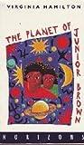 THE PLANET OF JUNIOR BROWN (HORIZON S.) (0330307789) by VIRGINIA HAMILTON