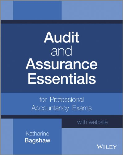 Katharine Bagshaw - Audit and Assurance Essentials: For Professional Accountancy Exams