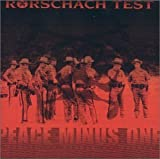 Peace Minus One by Rorschach Test (2004-08-25)
