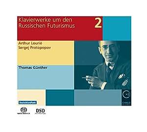 Oeuvres pour Piano Pendant et Après le Futurisme Russe Vol.2