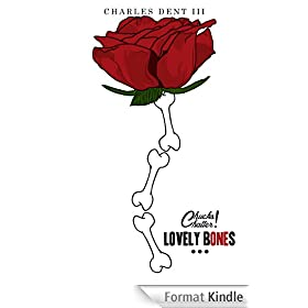 "Chuck's Chatter ""Lovely Bones"" (English Edition)"