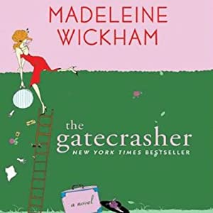 The Gatecrasher | [Madeleine Wickham]