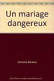Un  mariage dangereux