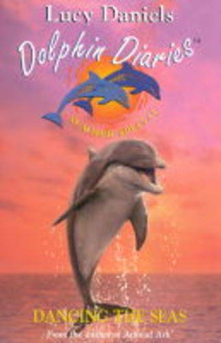 Dancing the Seas (Dolphin Diaries)