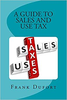 A Guide To Sales And Use Tax: You'll Discover Vital Information On Important Topics Ranging From Opening A Tax Account To Surviving A State Audit.