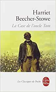 La case de l 39 oncle tom harriet beecher stowe - Case de l oncle tom guirlande ...