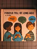 Fossils tell of long ago (Let's Read-And-Find-Out Science) (0690313780) by Aliki