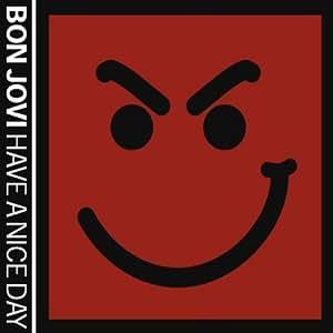 Bon Jovi - Have a Nice Day - Amazon.com Music