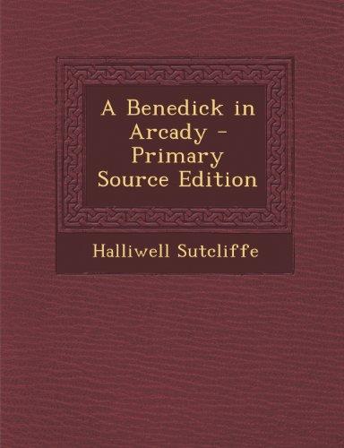 Benedick in Arcady