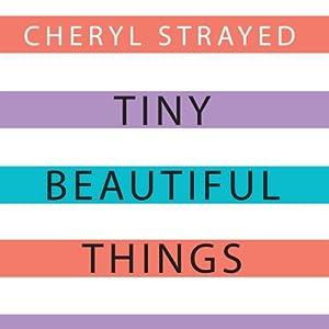 Tiny Beautiful Things Audiobook
