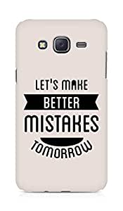 Amez Lets make better Mistakes Tomorrow Back Cover For Samsung Galaxy J5