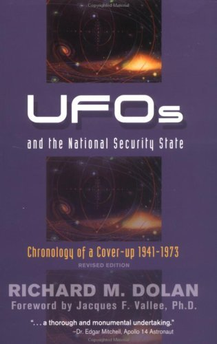 UFOs and the National Security State: Chronology of a Cover-Up: 1941-1973: Chronology of a Cover-up - 1941-1973