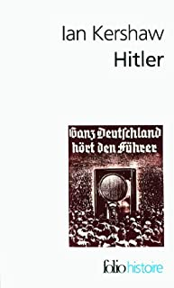 Hitler : essai sur le charisme en politique, Kershaw, Ian