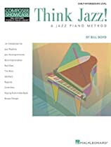 Think Jazz! A Jazz Piano Method