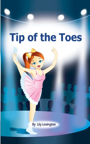 Free Kindle Book : Tip of the Toes (A Ballerina Story) (Fun Rhyming Children