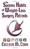 img - for The Success Habits of Weight-Loss Surgery Patients book / textbook / text book