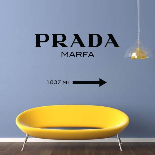 Wall Decal Decor Decals Sticker Art Vnyl Design Prada Marfa Fashion Girls Living Room Bedroom Modern Mural (M1299) front-945318