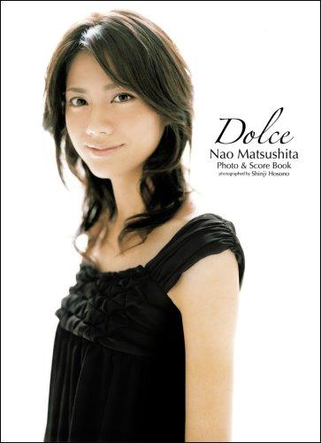 松下奈緒 フォト&スコアブック Dolce