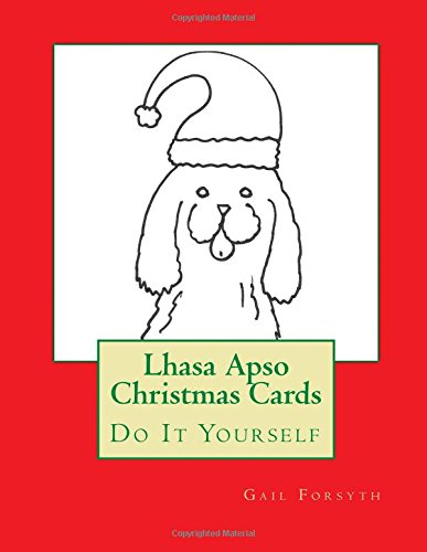 Lhasa Apso Christmas Cards: Do It Yourself