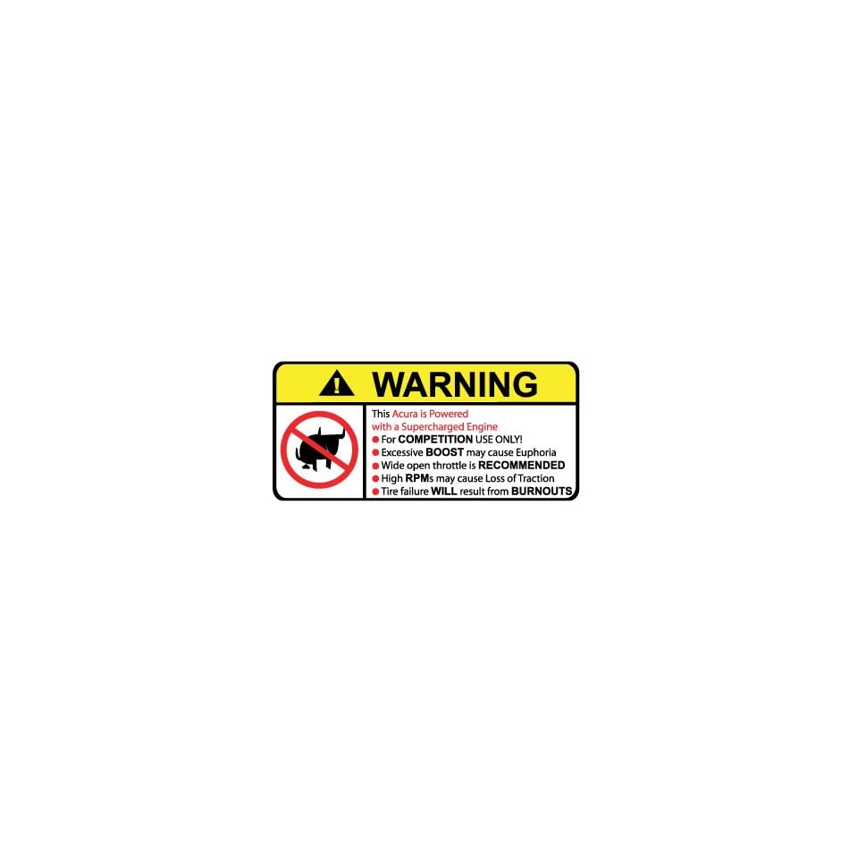 Acura Supercharged Engine No Bull, Warning decal, sticker