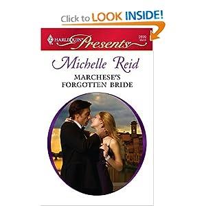 Marchese's Forgotten Bride - Michelle Reid