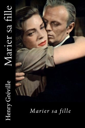 Marier sa fille (French Edition)