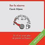 Sur la réserve | Carole Mijeon