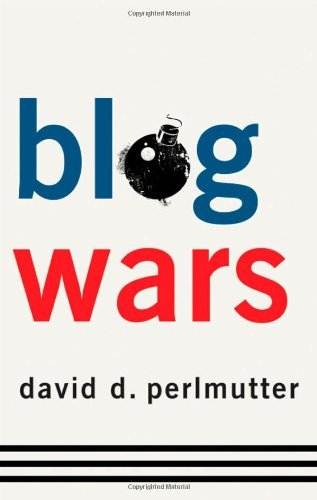 David D. Perlmutter - Blogwars