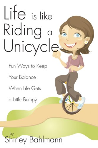 Image for Life is Like Riding a Unicycle
