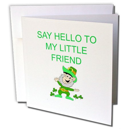Gc_172417_1 Xander Funny Quotes - Say Hello To My Little Friend, Picture Of Leprechaun, Green Lettering - Greeting Cards-6 Greeting Cards With Envelopes front-399710