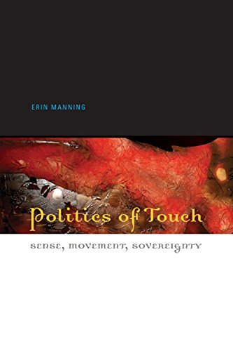 Politics of Touch: Sense, Movement, Sovereignty