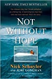 Not Without Hope Publisher: Harper Paperbacks