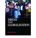 img - for [ DRESS AND GLOBALISATION (STUDIES IN DESIGN (PAPERBACK)) ] By Maynard, Margaret ( Author) 2004 [ Paperback ] book / textbook / text book